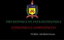 PRÓ-REITORIA DE INFRAESTRUTURA - prograd