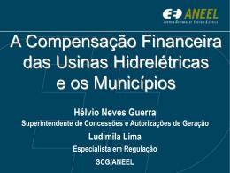 A Compensação Financeira das Usinas Hidrelétricas e os
