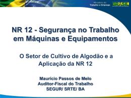 Apresentação NR12 - Abapa – Associação Baiana dos Produtores