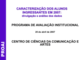 CARACTERIZAÇÃO DOS ALUNOS INGRESSANTES EM 2007
