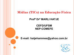 Midias (TICS) na Educação Física - nep