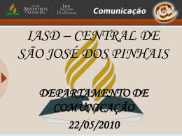 IASD – CENTRAL DE SÃO JOSÉ DOS PINHAIS