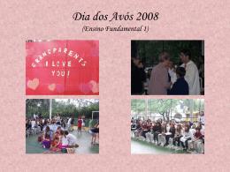 Dia dos Avós 2008 (Ensino Fundamental 1)