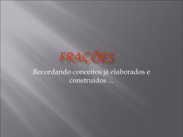 Exemplo: obter frações equivalentes à fração