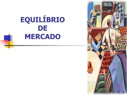 Equilíbrio de Mercado.