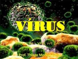 Vírus (prof Thiago) - 2º ano EM
