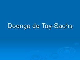 Doença de Tay-Sachs - Luiz Soares Andrade