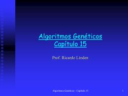 Capítulo 15 - Algoritmos Genéticos, por Ricardo Linden