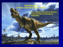 Dinossauro: quem não é?