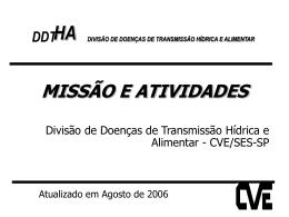 Atividades DDTHA - Centro de Vigilância Epidemiológica