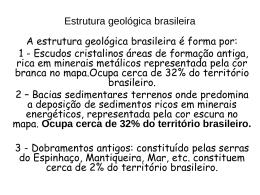 Estrutura Geológica Do Brasil Geografia 7º Ano