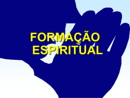 SPIRITUAL FORMATION - Bem vindo a www.neemias.info