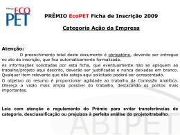PRÊMIO EcoPET Ficha de Inscrição 2009 Categoria Ação