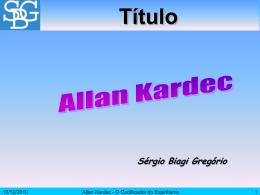 Allan Kardec - Sérgio Biagi Gregorio