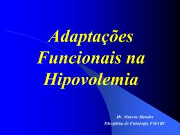 Hipovolemia - Fisiologia FMABC
