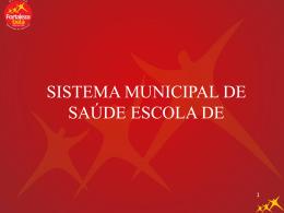 Sistema de Saúde Escola do Município de Fortaleza