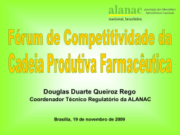 Douglas Duarte Queiroz Rego – Coordenador Técnico Regulatório