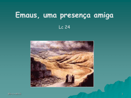"""Reflexão """"Emaús, uma presença amiga"""" (Lc 24)"""