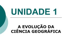 UNIDADE 1 A EVOLUÇÃO DA CIÊNCIA GEOGRÁFICA