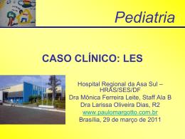 caso clínico: les - Paulo Roberto Margotto