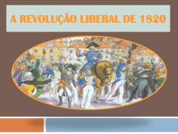 A Revolução Liberal de 1820 - Pradigital
