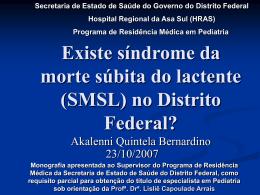 Existe síndrome da morte súbita do lactente (SMSL)