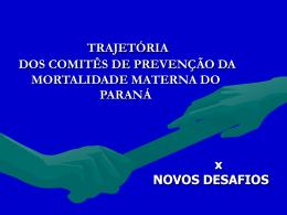 comitês de prevenção da mortalidade materna no paraná
