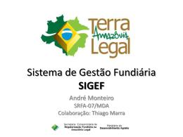 Sistema de Gestão Fundiária SIGEF – André Monteiro