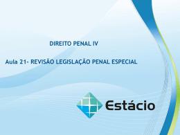 AULA 21 REVISÃO LEGISLAÇÃO PENAL ESPECIAL DIREITO