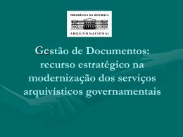 Gestão de Documentos: recurso estratégico na modernização dos