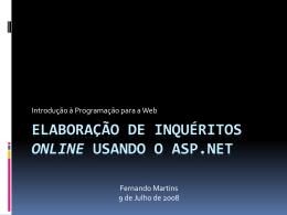 ELABORAÇÃO DE INQUÉRITOS ONLINE USANDO O ASP.NET