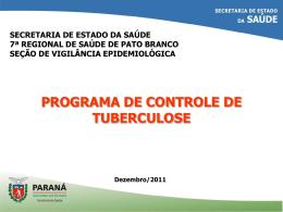 7.ª RS Pato Branco Tuberculose