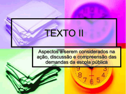 TEXTO II - ESCOLA ESTADUAL PROF WILLIAM MADI