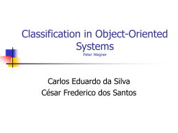 Classification in Object-Oriented Systems Peter Wegner