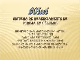 Sistema de Gerenciamento de Igreja em Células Equipe:Carlos