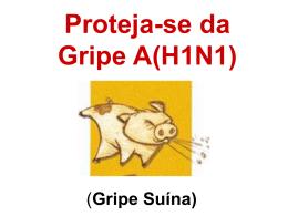 Proteja-se da Gripe A (H1N1)
