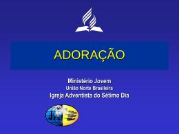ADORAÇÃO - jovensunob.org