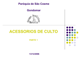Diapositivo 1 - Acólitos de São Cosme