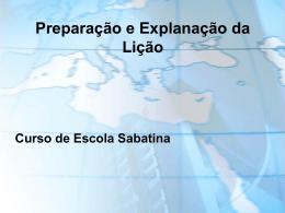 Seminário - Preparação e Explanação da Lição