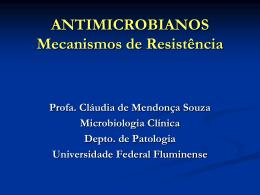 PRINCIPAIS MECANISMOS DE RESISTÊNCIA BACTERIANA