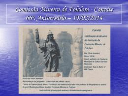 Comissão Mineira de Folclore 66º. Aniversário