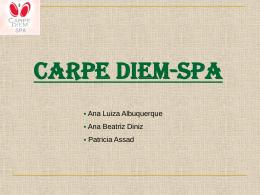 Carpe Diem SPA - IAG - Escola de Negócios PUC-Rio