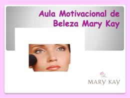 Aula Motivacional de Beleza Mary Kay Empresas