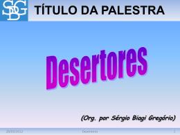 Desertores - Sérgio Biagi Gregorio