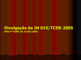 caput do art. 1º , da IN 015/TCER-2005 - TCE-RO