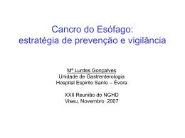 Cancro do Esófago: estratégia de prevenção e vigilância