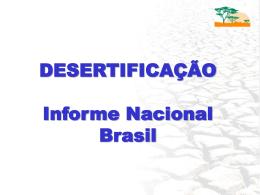 DESERTIFICAÇÃO Informe Nacional - Brasil
