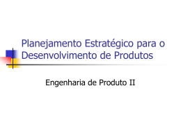 Planejamento Estratégico para o Desenvolvimento de Produtos