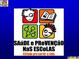 Encarte Saúde e Prevenção nas Escolas Censo Escolar 2005