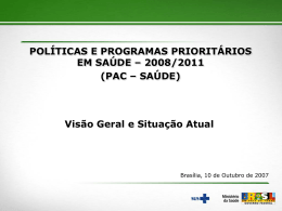 Apresentação do PAC da Saúde-Ministro José Gomes